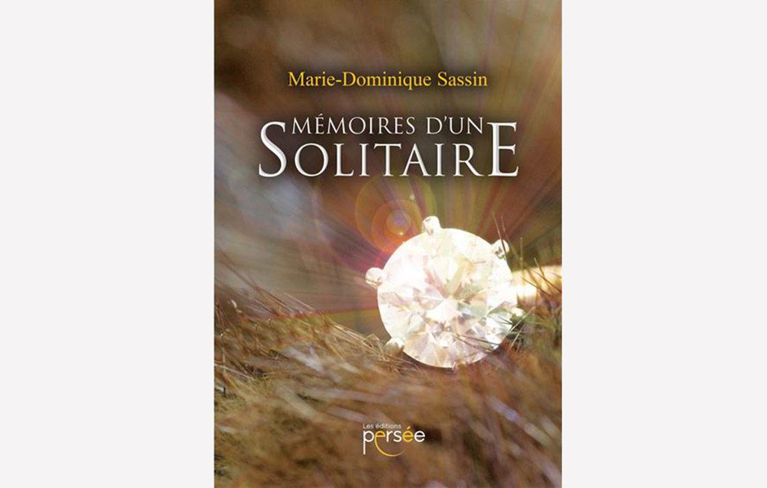 Mémoires d'un solitaire selon Marie-Dominique Sassin